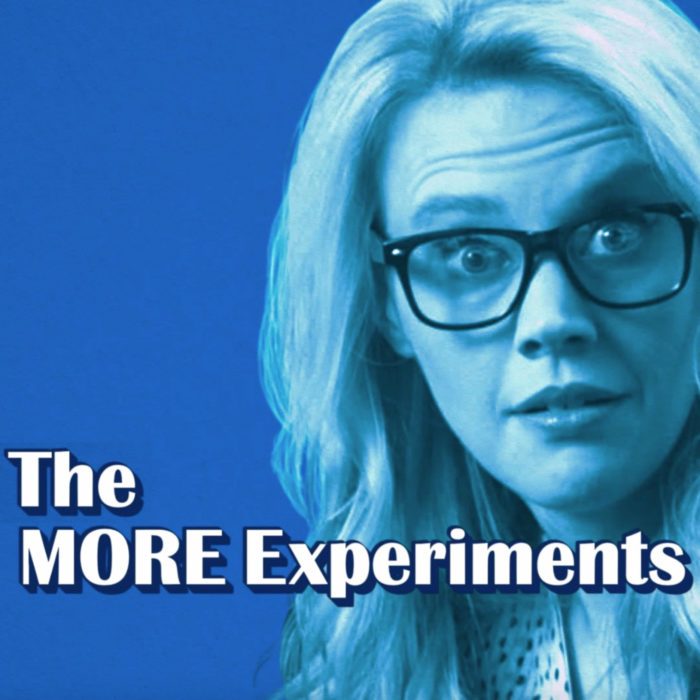 The More Experiments